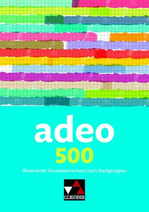 adeo / adeo 500 von Rißmann,  Luise, Scheven,  Eva von, Utz,  Clement