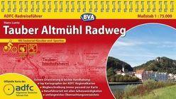 ADFC-Radreiseführer Tauber Altmühl Radweg 1:75.000 praktische Spiralbindung, reiß- und wetterfest, GPS-Tracks Download von Luntz,  Hans