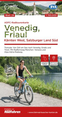 ADFC-Radtourenkarte 29 Alpencross II: Salzburger Land, Kärnten, Venetien, Friaul, 150.000, reiß- und wetterfest, GPS-Tracks Download
