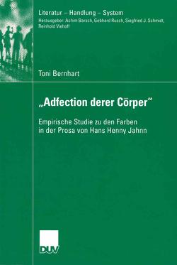 """""""Adfection derer Cörper"""" von Bernhart,  Toni"""
