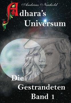 Adhara's Universum von Neuhold,  (Co Autor),  Brigitte, Neuhold,  Andreas, Wipf,  Susanne