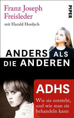 ADHS von Freisleder,  Franz Joseph, Hordych,  Harald