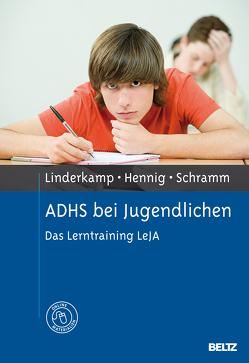 ADHS bei Jugendlichen von Hennig,  Timo, Linderkamp,  Friedrich, Schramm,  Satyam Antonio