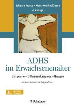 ADHS im Erwachsenenalter von Krause,  Johanna, Krause,  Klaus-Henning, Wolfgang,  Tress