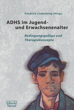 ADHS im Jugend- und Erwachsenenalter von Linderkamp,  Friedrich