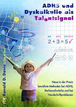 ADHS und Dyskalkulie als Talentsignal von Braun,  Eldon M., Davis,  Rondald D.