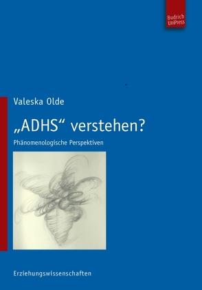 """""""ADHS"""" verstehen? von Olde,  Valeska, Rumpf,  Horst"""