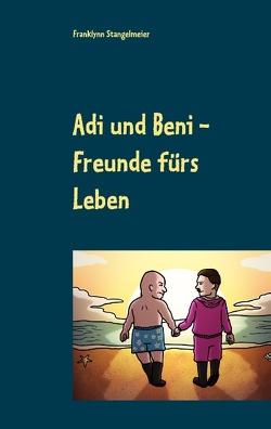 Adi und Beni von Stangelmeier,  Franklynn