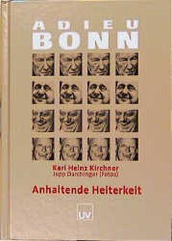 Adieu Bonn von Darchinger,  Jupp, Kirchner,  Karl H