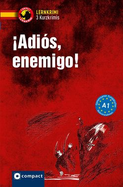¡Adiós, enemigo! von Anna,  Pou van den Bossche, Martínez Muñoz,  Elena