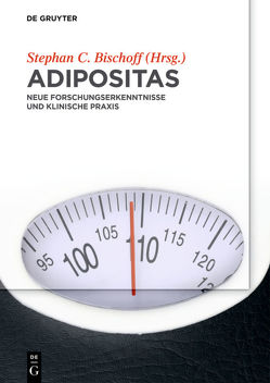 Adipositas von Bischoff,  Stephan C.