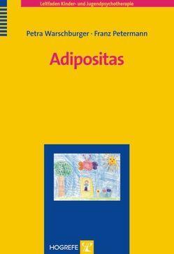 Adipositas von Petermann,  Franz, Warschburger,  Petra