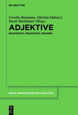 Adjektive von Baumann,  Carolin, Dabóczi,  Viktória, Hartlmaier,  Sarah