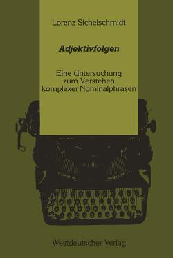 Adjektivfolgen von Lorenz,  Sichelschmidt