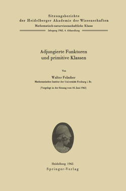 Adjungierte Funktoren und primitive Klassen von Felscher,  Walter