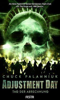 Adjustment Day – Tag der Abrechnung von Palahniuk,  Chuck