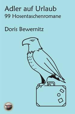 Adler auf Urlaub von Bewernitz,  Doris