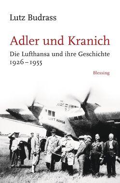 Adler und Kranich von Budraß,  Lutz