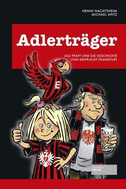 Adlerträger von Apitz,  Michael, Nachtsheim,  Henni