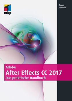 Adobe After Effects von Frömelt, Georg