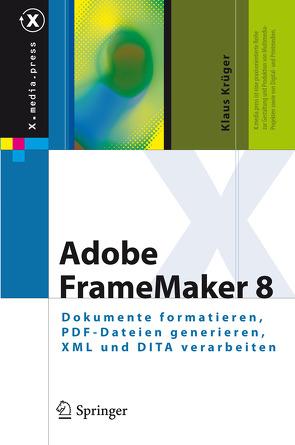 Adobe FrameMaker 8 von Krueger,  Klaus