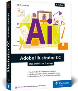 Adobe Illustrator CC von Flemming,  Kai