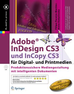 Adobe® InDesign CS3 und InCopy CS3 für Digital- und Printmedien von Kobylinska,  Anna, Pereira Martins,  Filipe
