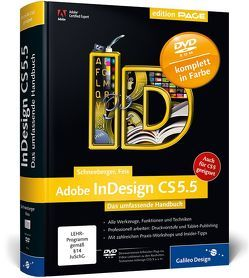 Adobe InDesign CS5.5 von Feix,  Robert, Schneeberger,  Hans Peter