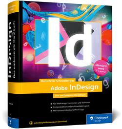 Adobe InDesign von Schneeberger,  Hans Peter