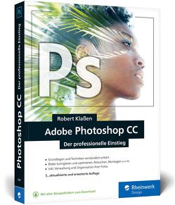 Adobe Photoshop CC von Klaßen,  Robert
