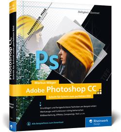 Adobe Photoshop CC von Wäger,  Markus