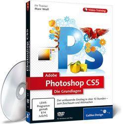 Adobe Photoshop CS5 – Die Grundlagen von Wolf,  Marc