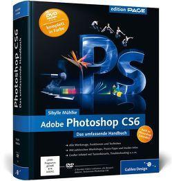 Adobe Photoshop CS6 von Mühlke,  Sibylle