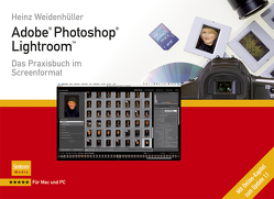 Adobe Photoshop Lightroom von Weidenhüller,  Heinz