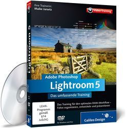 Adobe Photoshop Lightroom 5 von Jarsetz,  Maike