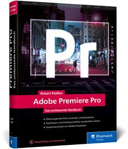 Adobe Premiere Pro von Klaßen,  Robert