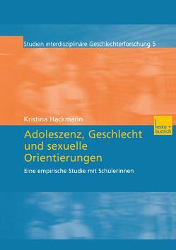 Adoleszenz, Geschlecht und sexuelle Orientierungen von Hackmann,  Kristina