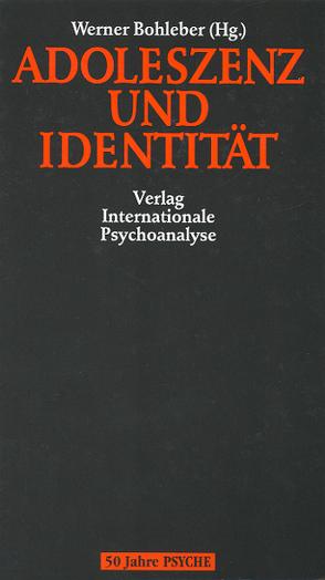 Adoleszenz und Identität von Bohleber,  Werner