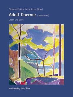 Adolf Doerner: Leben und Werk von Jöckle,  Clemens, Setzer,  Heinz