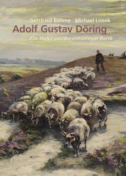 Adolf Gustav Döring von Böhme,  Gottfried, Lissok,  Michael