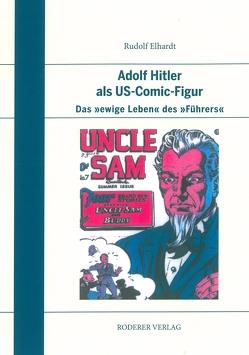 Adolf Hitler als US-Comic-Figur von Elhardt,  Rudolph