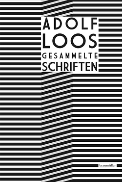 Adolf Loos Gesammelte Schriften von Loos,  Adolf, Opel,  Adolf