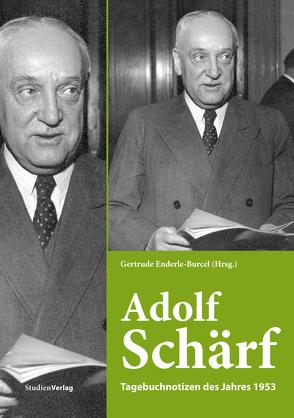 Adolf Schärf von Enderle-Burcel,  Gertrude