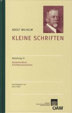 Adolf Wilhelm: Kleine Schriften von Hallof,  Klaus