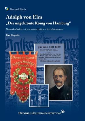 Adolph von Elm von Bösche,  Burchard, Heinrich-Kaufmann-Stiftung