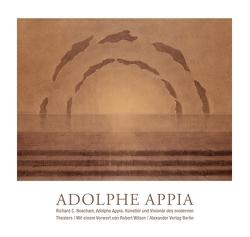 Adolphe Appia von Beacham,  Richard C, Hornig,  Dieter, Schreyer,  Petra