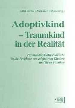 Adoptivkind – Traumkind in der Realität von Harms,  Edda, Strehlow,  Barbara