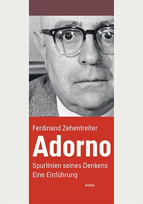 Adorno von Zehentreiter,  Ferdinand