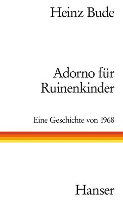 Adorno für Ruinenkinder von Bude,  Heinz