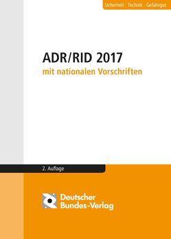 ADR / RID 2017 mit nationalen Vorschriften
